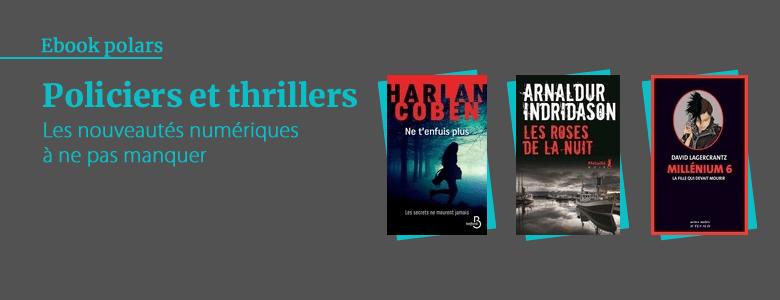 Nouveautés ebooks - Policiers et thrillers
