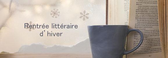 Les livres de la rentrée hivernale à découvrir