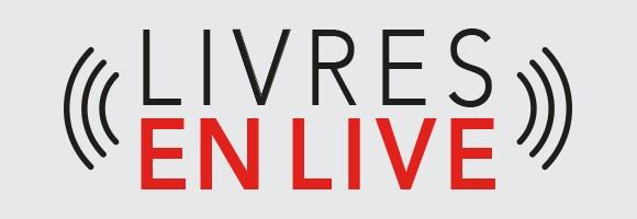 Livres en Live notre nouveau RDV en ligne