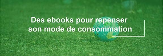 Ebook pour Repenser son mode de consommation