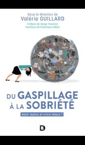 Du gaspillage à la sobriété